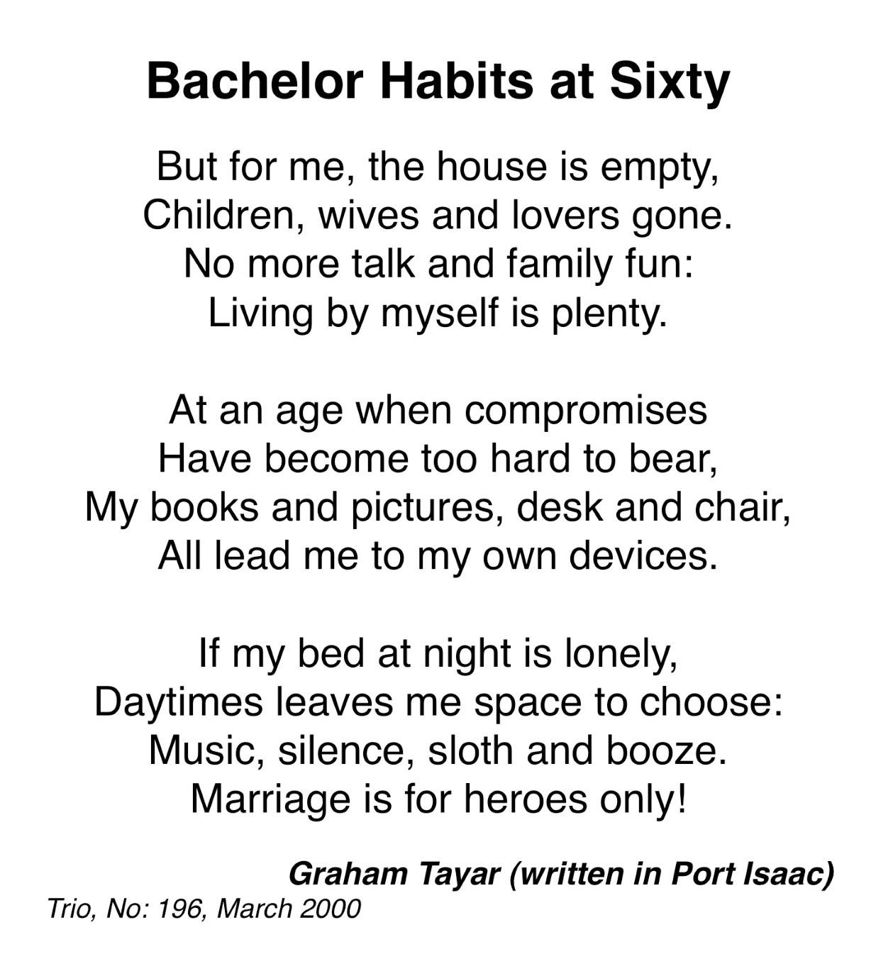Bachelor Habits at Sixty