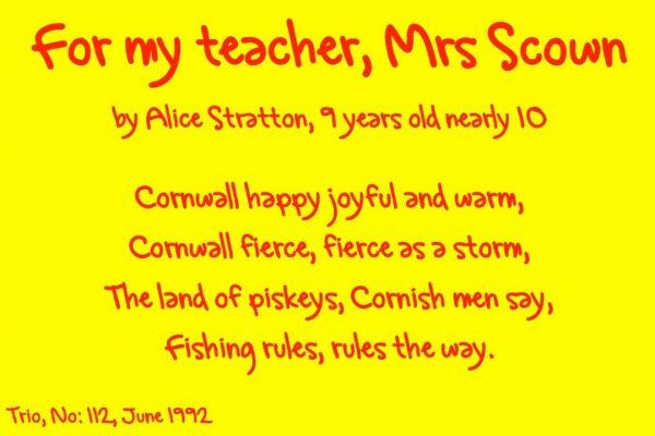 For my teacher, Mrs Scown